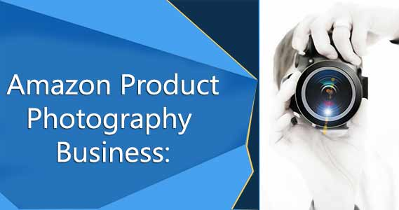 Product Photographers busienss