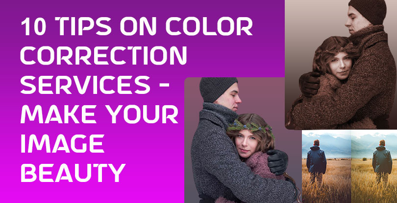 10 Tips on Color Correction services